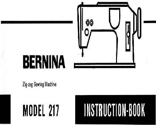 Bernina 217 Industrial Sewing Machine Instruction Manual