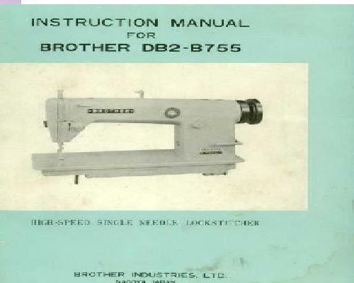 Brother Industrial Sewing Machine Instruction Manuals Simple Db2 B755 3 Brother Sewing Machine Parts