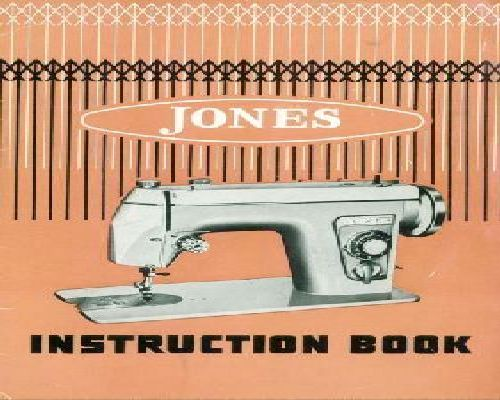 Jones Sewing Machine Instruction Manuals